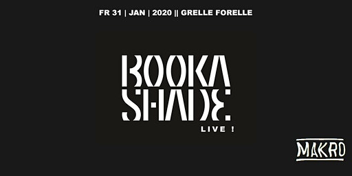 Booka Shade Live | Grelle Forelle