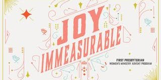 Joy Immeasurable! Women's Advent Program