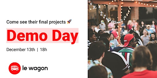 Demo Day | Come see our students' web apps | Le Wagon Rio Coding Bootcamp