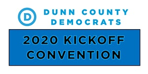 2020 Kickoff Convention: Dunn County Democrats