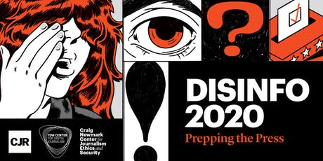 Disinfo 2020: Prepping the Press tickets