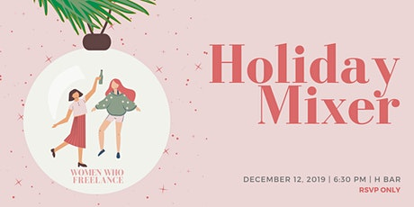 Holiday Mixer: Women Who Freelance Toronto tickets