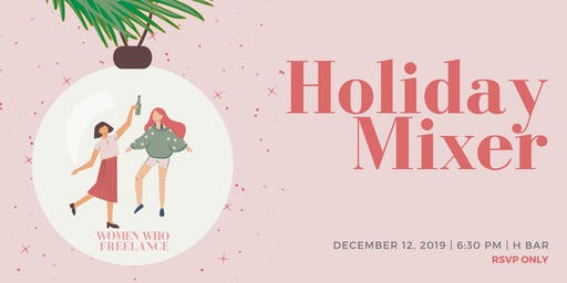 Holiday Mixer: Women Who Freelance Toronto
