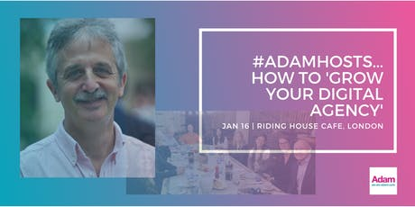 #AdamHosts...How to 'Grow Your Digital Agency' with Robert Craven tickets