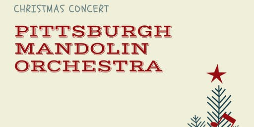 Pittsburgh Mandolin Orchestra Christmas Concert
