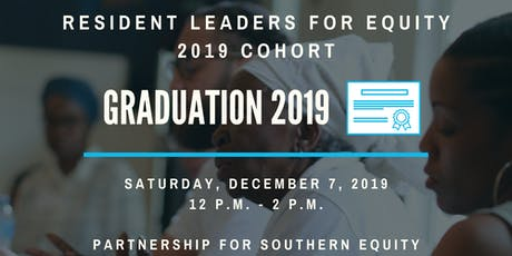 Resident Leaders for Equity 2019 Graduation tickets