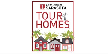 Junior League of Sarasota's 43rd Annual Tour of Homes  tickets