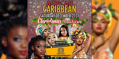 AFRICAN MEETS CARIBBEAN PARTY CHRISTMAS EDITION tickets