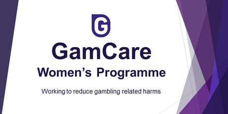 Women and Gambling Related Harm - FREE Training tickets