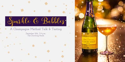 Sparkle & Bubbles: A Champagne Method Talk & Tasting