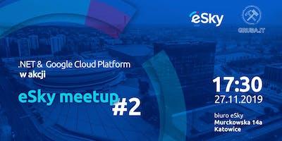 .NET & GCP w akcji - eSky meetup #2