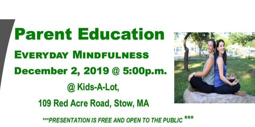 Parent Education:  Everyday Mindfulness
