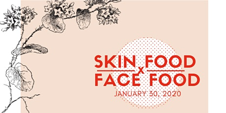 Skin/Food @ Face Food Natural Beauty Market & Spa tickets