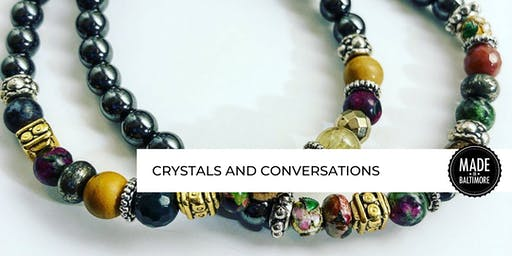 Crystals and Conversations