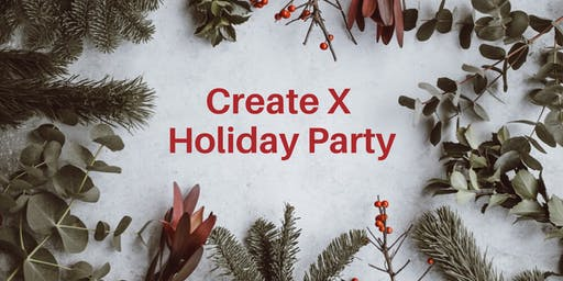 Create X Holiday Party
