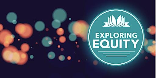 Exploring Equity: Healing from Trauma