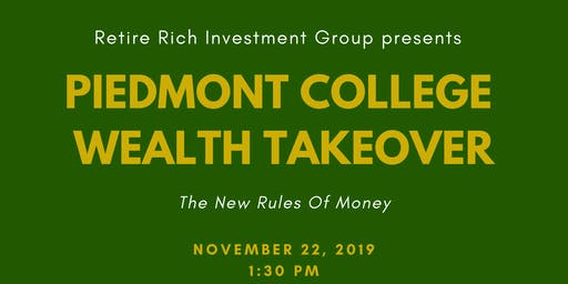 Piedmont College  Wealth Takeover