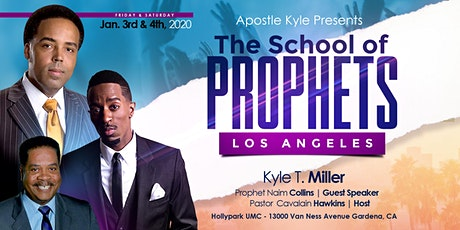 Apostle Kyle Presents...The School of Prophets: Los Angeles tickets