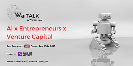 WaiTALK: AI x Entrepreneurship x Venture Capital tickets