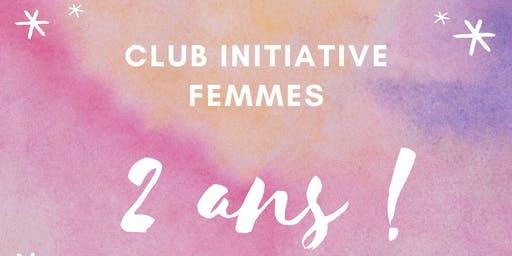 2e anniversaire du Club Initiative Femmes !