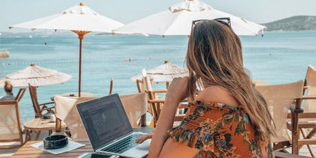 Learn How to Start A Business and Work From Anywhere! tickets