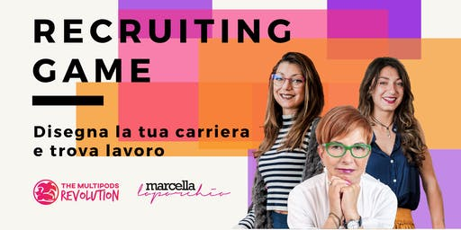 Recruiting game: disegna la tua carriera e trova lavoro