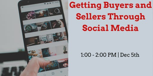 Getting Buyers and Sellers Through Social Media