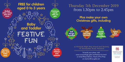 Festive Fun for ages 0 to 3 at Norwich High Prep School & Nursery for Girls