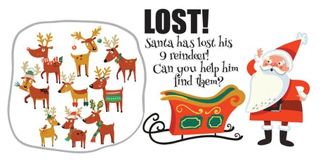 Santas Reindeer have gone missing tickets
