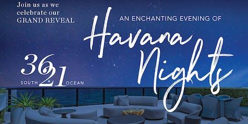 Havana Nights Open House