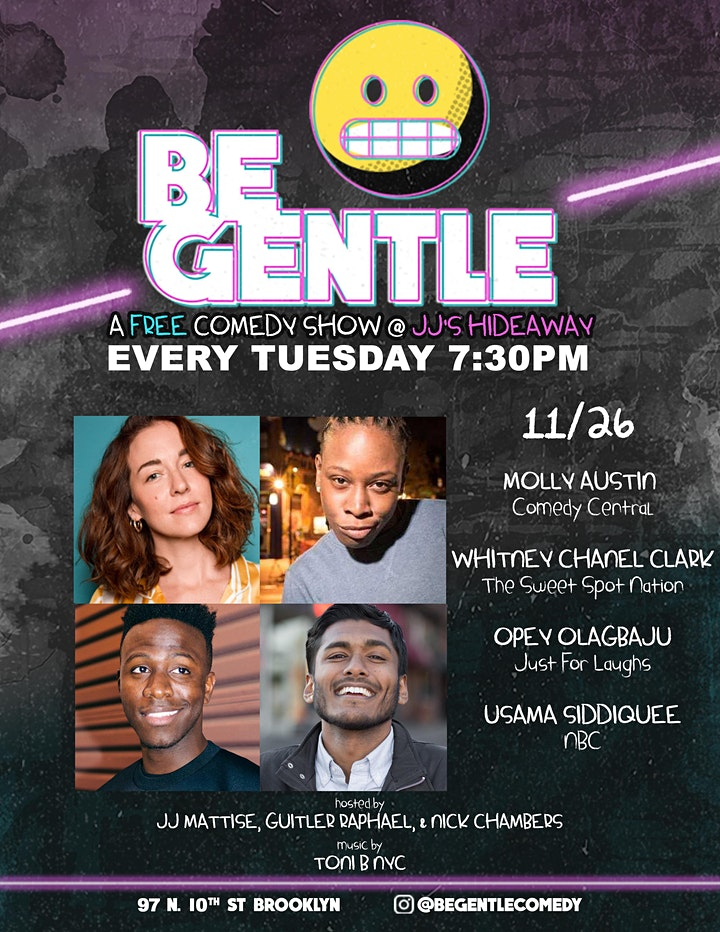 11/26 Be Gentle: Free Comedy show in Williamsburg image