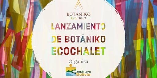 Lanzamiento de Botániko EcoChalet