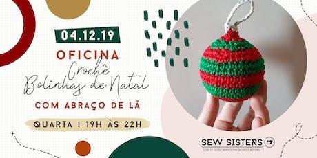 Sew Sisters - Oficina de Crochê - Bolinhas de Natal ingressos