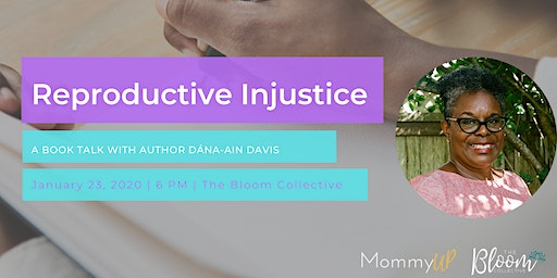 Reproductive Injustice with Dana-Ain Davis