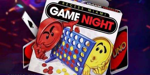RECESS ( game night )