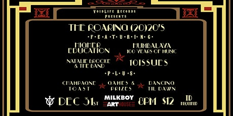 NYE PARTY! VoidLife Records Presents: The Roaring (20)20s tickets