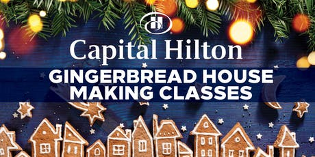 Capital Hilton Gingerbread House Decorating Classes tickets
