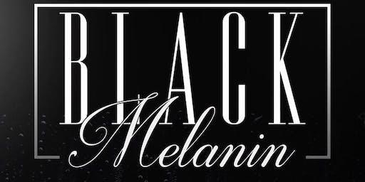 BLACK MELANIN — Black Friday All Black Affair