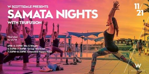 Samata Nights with TruFusion