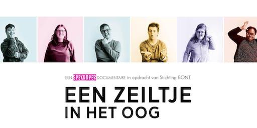 """Premiere """"Een zeiltje in het oog"""" - Documentaire Stichting BONT"""