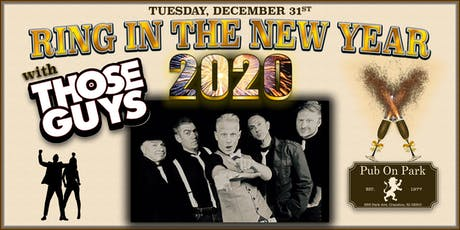 Ring In 2020 with THOSE GUYS tickets