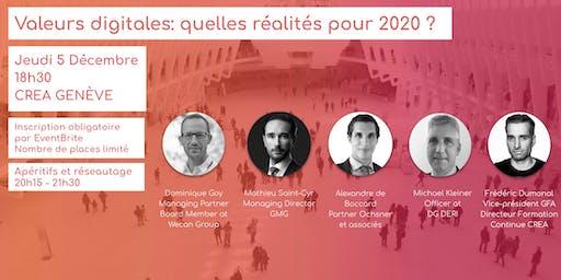 Valeurs digitales: quelles réalités pour 2020 ?