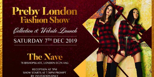 Preby London  Fashion Show