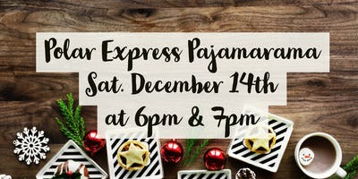 Polar Express Pajamarama (Registration opens 11/30)