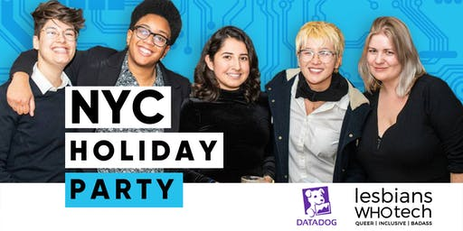 Lesbians Who Tech & Allies x Datadog Holiday Party