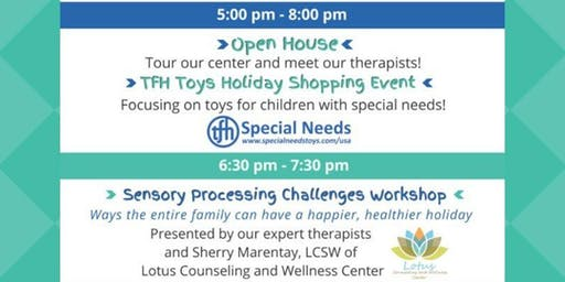 Open House, TFH Toys Shopping and Sensory Processing Workshop