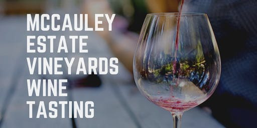 McCauley Estate Vineyards Wine Tasting