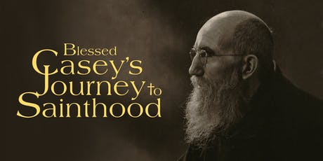 Blessed Solanus Casey's Journey to Sainthood tickets