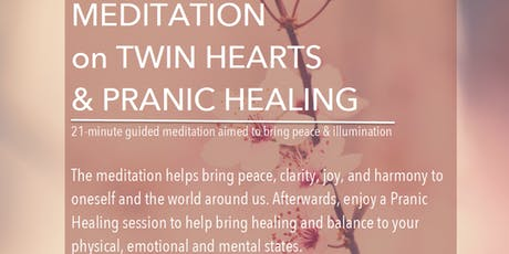 Experience Meditation on Twin Hearts & Pranic Healing-Mini Sessions- Atlanta tickets