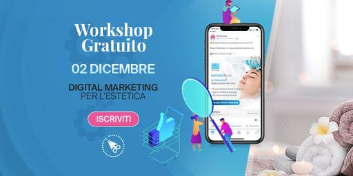 Digital marketing per l'Estetica -> Workshop GRATUITO